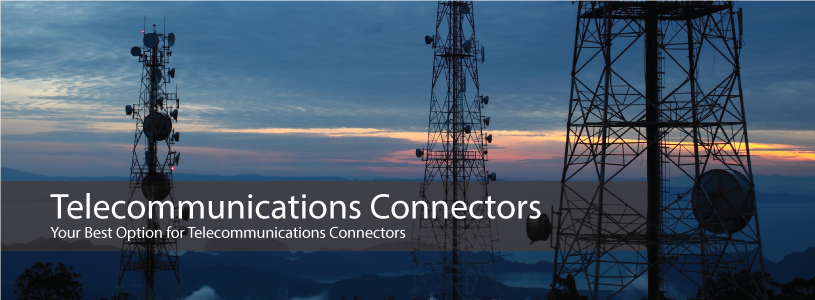 Your Best Option for Telecommunications Connectors!
